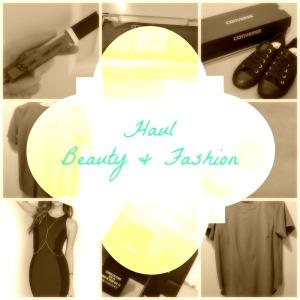 Haul   Beauty & Fashion